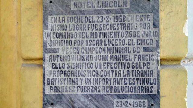 PLACA EN EL HOTEL DONDE FANGIO FUE SECUESTRADO
