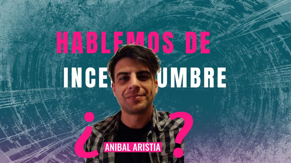 anibal aristia incertidumbre